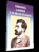 Эмануил Ласкер - Легенда шахмат