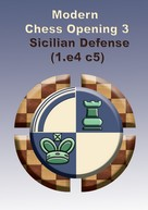 Modern Chess Openings 3 - Sicilian Defense (1. e4 c5)