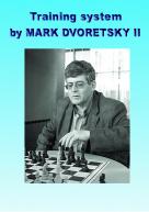 Training system by Mark Dvoretsky 2
