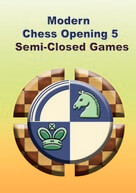 Modern Chess Openings 5 - Semi-Closed Games (1. d4 Nf6 2. c4 e6)