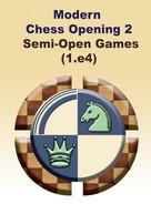 Modern Chess Openings 2 - Semi-Open Games (1. e4)