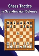 Chess Tactics in Scandinavian Defense