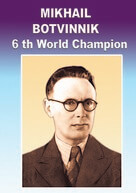 Mikhail Botvinnik - Chess Champion