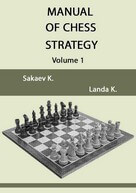 Manual of Chess Strategy, volume 1